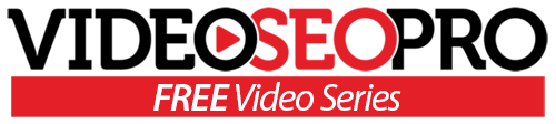 Video SEO Pro Free Video Series